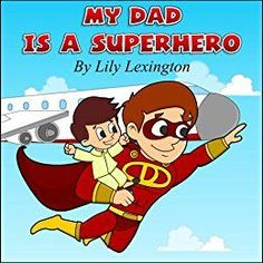 Tonight's #FREE #Bedtime Story Suggestion: My Dad is a Superhero http://hamptonroads.myactivechild.com/blog/bedtime-story-suggestion-my-dad-is-a-superhero/