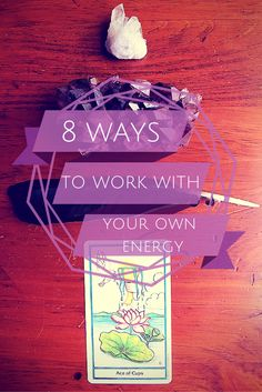 8 ways to work with your own energy — Drawing Within :: Intuitive Reiki, Tarot Readings, Tarot E-course, Crystals, & More!