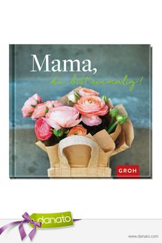 Für liebevolle Mütter #danato #buch #geschenkbuch #lesen #Muttertag #mama