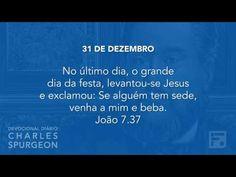 Voltemos Ao Evangelho | 31 de dezembro – Devocional Diário CHARLES SPURGEON
