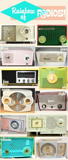 Vintage 1950s Radios [http://ohsolovelyvintage.blogspot.com/2012/05/rainbow-of-radios.html]