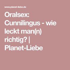 Oralsex: Cunnilingus - wie leckt man(n) richtig? | Planet-Liebe