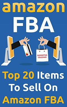 Amazon FBA: Top 20 Items To Sell On Amazon FBA: (Amazon fba books, amazon fba business, amazon fba selling) (amazon fba secrets, amazon fba seller, amazon fba private label,) on http://Thamica.com/amazon-fba-top-20-items-to-sell-on-amazon-fba-amazon-fba-books-amazon-fba-business-amazon-fba-selling-amazon-fba-secrets-amazon-fba-seller-amazon-fba-private-label/