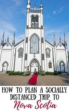How To Plan The Perfect Socially Distanced Trip To Nova Scotia