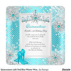 Shop Quinceanera Teal Blue Winter Wonderland Invitation created by Zizzago. Quinceanera Invitations, Birthday Party Invitations, 15th Birthday, Birthday Parties, Silver Tiara, Sweet 15, Invitation Wording, Blue Glitter, Teal Blue