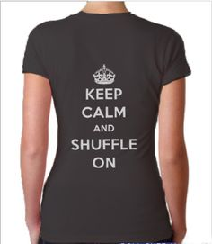 If every day you're shufflin' then you need this shirt! Whether you are a tap dancer or just plain awesome at shuffling, you will want to wear this super soft shirt every day. $20 from www.CovetDance.com