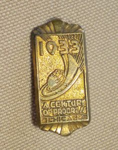 Vintage Art Deco Chicago World's Fair Pin from 1933.