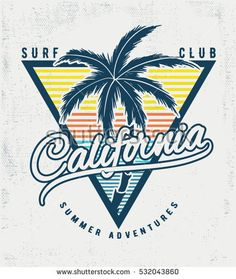 Find California Surf Typography Tshirt Print Vector stock images in HD and millions of other royalty-free stock photos, illustrations and vectors in the Shutterstock collection. Thousands of new, high-quality pictures added every day. California Surf, California Quotes, California Decor, Summer Surf, Surf Art, Logo Vintage, Vintage Travel Posters, Printed Shirts, Shirt Print