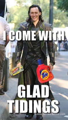 "Loki'd!  ""I come with glad tidings"" pic.twitter.com/7h9tyDcPnB"