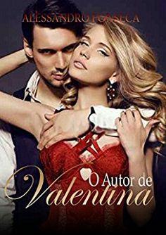 Amazon.com.br eBooks Kindle: O autor de Valentina (Amores e Autores Livro 1), Alessandro Fonseca, Adriana Brasil