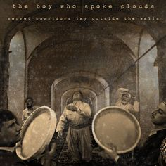 Music | The Boy Who Spoke Clouds