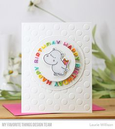 Happy Hippos stamp set and Die-namics, Happy Birthday Circle Frame Die-namics, Peek-a-Boo Polka Dots Die-namics — Laurie Willison #mftstamps