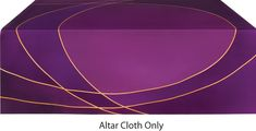 Church Altar Frontal Cloth made on Poly-Satin Fabric. Available in all Liturgical Colors and Lined or Unlined options. Matching Paraments and Vestments Also Available. Liturgical Colors, Reformation Sunday, Bible Bookmark, Altar Cloth, Coordinating Colors, Lent, Satin Fabric, Overlays, Applique