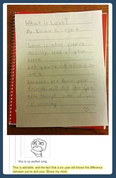 Funny pictures about What is love? By a six year old. Oh, and cool pics about What is love? By a six year old. Also, What is love? By a six year old. My Tumblr, Tumblr Funny, Lol, Faith In Humanity, Look At You, What Is Love, Just For Laughs, Make You Smile, Laugh Out Loud