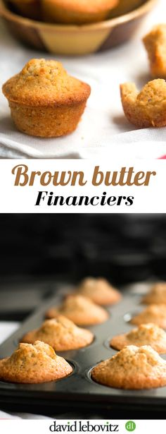 Brown Butter Financiers Financiers: Tender French cakes enriched with the nutty taste of browned butter via David Lebovitz Desserts Français, French Desserts, Healthy Desserts, Plated Desserts, Financier Cake, Financier Recipe, Mini Cakes, Cupcake Cakes, Cupcakes