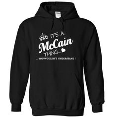 Its A McCain Thing - #hipster shirt #diy tee. GET => https://www.sunfrog.com/Names/Its-A-McCain-Thing-iaomb-Black-15682164-Hoodie.html?68278