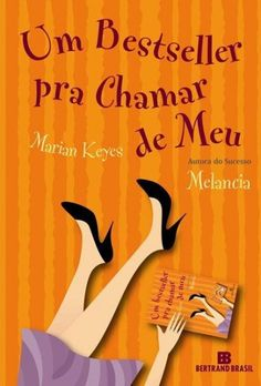 Download Um Bestseller Pra Chamar De Meu - Marian Keyes  em ePUB mobi e PDF