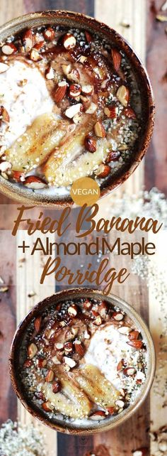 Fried Banana & Almond Maple Porridge - My list of the best food recipes Brunch Recipes, Gourmet Recipes, Whole Food Recipes, Vegan Recipes, Party Recipes, Healthy Vegan Breakfast, Healthy Vegan Snacks, Healthy Easy Food, Vegetarian Brunch