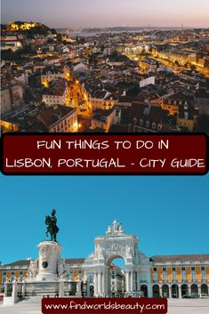Cool and fun things to do in Lisbon, Portugal | Find Worlds Beauty