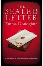 The Sealed Letter by Emma Donoghue. March 2012