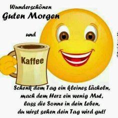 Guten Morgen Montag Guten Morgen Kaffee Morgen Spruche Guten Tag Schonen Tag