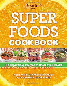 4587 Super Foods Cookbook 184 Super Easy Recipes to Boost Your Health   相片擁有者 usbbookscom