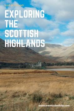 Explore the castles and lochs of the Western Highlands in Scotland!