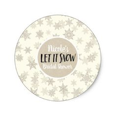 Let it Snow Cream Snowflakes Winter Holiday Favor Classic Round Sticker - shower gifts diy customize creative