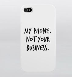 My phone. Not Your business. / letterbagcase