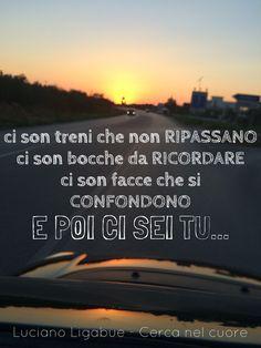 Luciano Ligabue - Cerca nel cuore #parole #frasi #aforismi #citazioni #poesia #massime #pensieri #riflessioni #canzoni  #ligabue