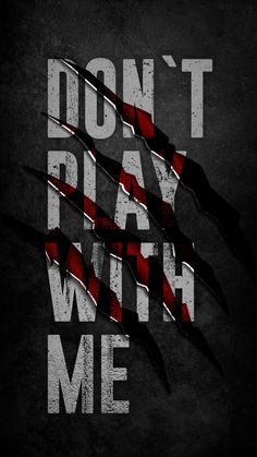 Dont Play with Me - iPhone Wallpapers