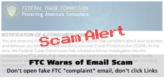 FTC warns small businesses of email scam. Don't open fake FTC email, don't click links