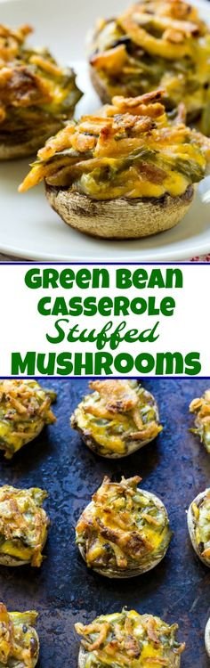 Green Bean Casserole Stuffed Mushrooms #leftovers #ThanksgivingRecipes  #appetizers #greenbeans