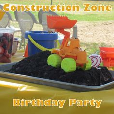 "fab idea for a 2 year old birthday party with a construction theme. I like the idea of play ""zones"" instead of games for this age group, and the cute dirt cake"