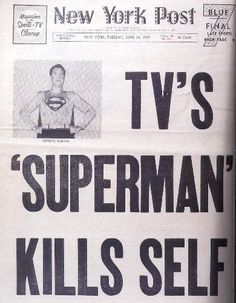 Newspaper Front Pages, Vintage Newspaper, Newspaper Article, Death Of Superman, Superman Stuff, George Reeves, Steve Reeves, Front Page News, Journaling