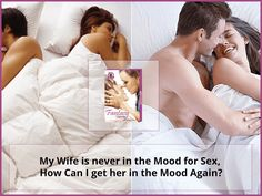 how to get your wife in the mood again