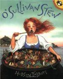 For St. Patrick's Day and Women's History Month, lesson plans for O'Sullivan Stew, a seriously fun book.