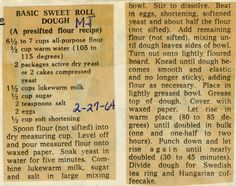 Basic Sweet Roll Dough - Historic Recipe - Collections hosted by the Milwaukee Public Library Amish Recipes, Old Recipes, Cookbook Recipes, Bread Recipes, Cooking Recipes, Cajun Recipes, Pastry Recipes, Retro Recipes, Deserts