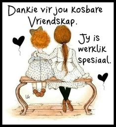 Birthday Wishes Gif, My Best Friend, Best Friends, Afrikaans Quotes, Wooden Christmas Trees, Special Quotes, Friend Pictures, Me Time, Friendship Quotes