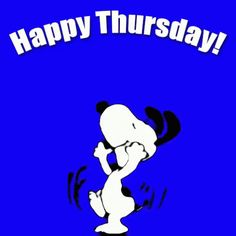 Thursday Quotes,awesome thursday quotes powerful thursday quotes funny thursday quotes for work thankful thursday quotes beautiful thursday quotes thirsty thursday quotes funny throwback thursday quotes fabulous thursday quotes Funny Day Quotes, Funny Thursday Quotes, Good Times Quotes, Throwback Thursday Quotes, Thursday Gif, Thursday Humor, Good Morning Snoopy, Good Morning Happy Thursday, Snoopy Images