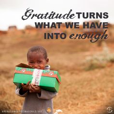 Operation Christmas Child I love this ah! My BFF worked in a factory and sent them off, and she even met some children that came to visit Cool Words, Wise Words, Samaritan's Purse, Operation Christmas Child, Attitude Of Gratitude, Gratitude Quotes, Kids Christmas, Merry Christmas, Helping Others