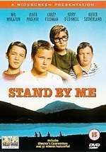 Stand By Me based on Stephen King's novella The Body.