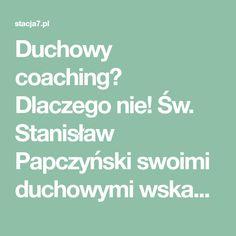 Duchowy coaching? Dlaczego nie! Św. Stanisław Papczyński swoimi duchowymi wskazaniami wyprzedzał lata, w których przyszło mu żyć. Można powiedzieć, że dla swoich braci zakonnych był jak trener wspierający rozwój wiary. Wypróbuj 7 wskazówek, które mogą zmienić Twoją modlitwę