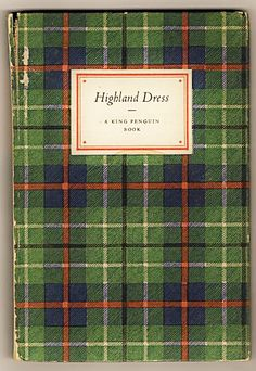 Vintage Book ~ Highland Dress