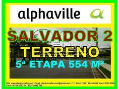 Terreno a venda, Alphaville Salvador 2, 554 m².  Lote em aclive, com vista panoramica, localizado no setor 5, Alphaville Salvador II,  com área de 554 m².