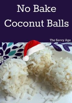 No Bake Coconut Balls recipe. Easy 3 ingredient recipe for the holidays!