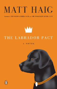 The Labrador Pact (Paperback) well, now I have to buy this book....