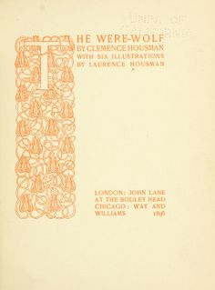 """A gorgeous initial letter by Clemence Housman, from the book """"The were-wolf;"""" pub 1896 written by Laurence Housman."""