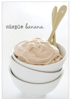 "Simple Banana ""Ice Cream"" (one ingredient - frozen banana). Easy to modify with vanilla, cinnamon and maybe top with coconut whipped cream?"
