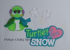 I Turtley Love Snow Turtle Paper Piecing